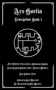 Ars Goetia: Book I Of The Lemegeton