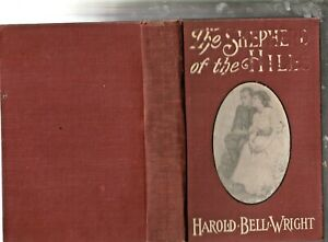 The SHEPHERD of the HILLS Harold Bell Wright 1907 Illustrated