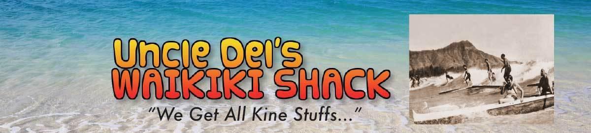 Uncle Del's Waikiki Shack