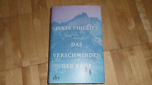 Julia Phillips - Das Verschwinden der Erde