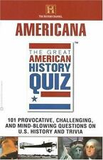The Great American History Quiz? : Americana by History Channel Staff