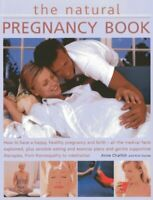 The Natural Pregnancy Book: How to Have a Happy, Healthy Pregnan... by Kim Davis