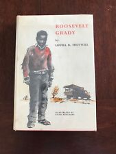 Roosevelt Grady by Louisa R. Shotwell Signed Presentation Copy First Edition