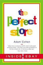 The Perfect Store: Inside eBay by Adam Cohen