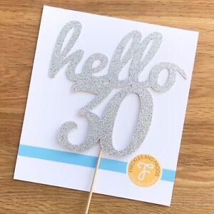 Hello 30 Cake Topper SILVER Glitter Card 30th Birthday Thirty Thirtieth 30