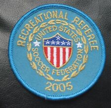 """SOCCER FEDERATION UNITED STATES RECREATIONAL REFEREE 2005 SEW ON PATCH NOS 3"""""""