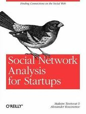 Social Network Analysis for Startups: Finding connections on the social web, Kou