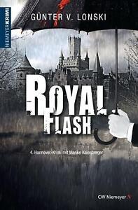 Royal Flash: 4. Hannover-Krimi mit Marike Kalenberger  - Günter von Lonski