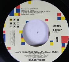 Rock 45 Glass Tiger - Don'T Forget Me(When I'M Gone) / Ancient Evenings On Manah