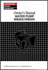 PRINTED 2003 HONDA WATER PUMP WB20X & WB30X OWNERS MANUAL (097)