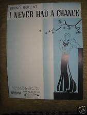 """Irving Berlins """"I Never Had A Chance"""""""