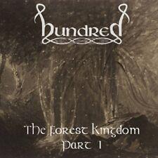 HUNDRED - The Forest Kingdom I (NEW*UK EPIC METAL*UP THE HAMMERS*SLOUGH FEG)