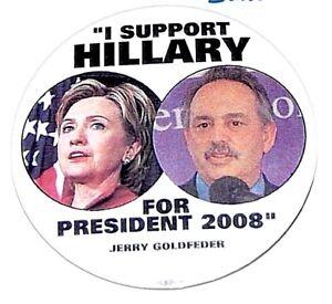 2008 HILLARY CLINTON JERRY GOLDFEDER campaign pin pinback button badge political