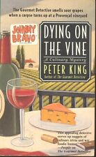 Dying on the Vine 3 by Peter King (1999, Paperback)