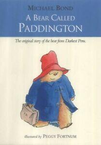 A Bear Called Paddington by Bond, Michael Hardback Book The Cheap Fast Free Post