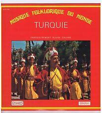LP TURQUIE MUSIQUE FOLKLORIQUE DU MONDE (BLAISE CALAME)