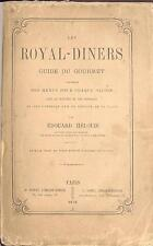 Hélouis LES ROYAL DINERS EO 1878 CUISINE GASTRONOMIE  RECETTE cooking TRES RARE