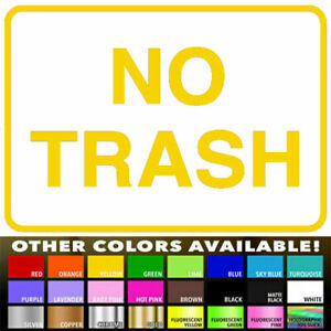 No Trash Sign Decal Die Cut sticker for Home Kitchen Office Wall Store Shop