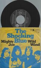 "7""  The Shocking Blue– Mighty Joe"