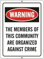 2 PACK OF NEIGHBORHOOD CRIME WATCH PROTECTED AREA WARNING SIGN 9X12 METAL NEW #5