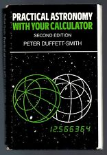 Practical Astronomy With Your Calculator Softcover 2nd ed Peter Duffett-Smith