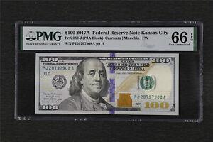 2017A Federal Reserve Note Kansas City 100 Dollars Fr#2189-J PMG 66 EPQ Gem UNC