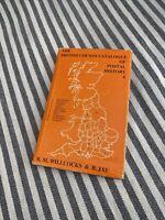 The British County Catalogue Of Postal History 4, R.M. Willcocks & B. Jay