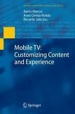 Mobile TV : Customizing Content and Experience (2009, Hardcover)