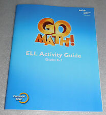 Go Math ELL Activity Guide Grades K-2 Houghton Mifflin Common Core Homeschool