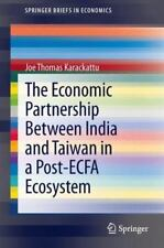 The Economic Partnership Between India and Taiwan in a Post-Ecfa Ecosystem (Pape