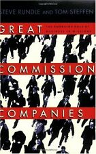 Great Commission Companies: The Emerging Role of Business in Missions by Steven