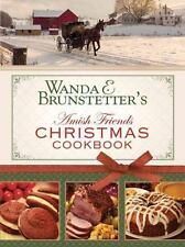 Wanda E. Brunstetter's Amish Friends Christmas Cookbook:: Brunstetter, Wanda E.