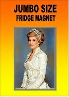 Diana Princess of Wales Fridge Magnet Super JUMBO Size