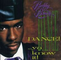 Dance! . . . Ya Know It - Music CD - Bobby Brown -  2005-10-25 - MCA Records - V
