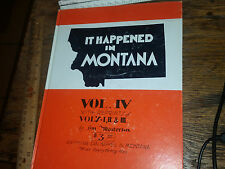 It Happened In Montana Vol. IV with Reprints of Vols I, II, & III by Masterson