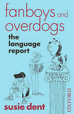 Fanboys and Overdogs: The Language Report, 0192806769, Very Good Book
