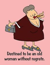 METAL FRIDGE MAGNET Destined Be Old Woman Without Regrets Friend Family Humor