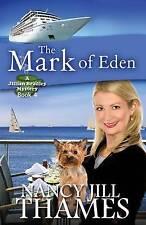 NEW The Mark of Eden: A Jillian Bradley Mystery, Book 4 by Nancy Jill Thames