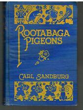 Rootabaga Pigeons by Carl Sandburg SIGNED 1st Ed. 1923 Rare Antique Book! $