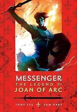 Messenger: The Legend of Joan of Arc, New, Lee, Tony Book-F010