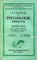 Auguste Ley & M.-L. Wauthier - Etudes de psychologie instinctive et affective