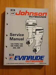 Johnson Evinrude Outboard Service manual 120 THRU 140 185 THRU 225 250, 300