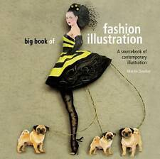 Big Book of Fashion Illustration Martin Dawber (Paperback) Design Nearly New
