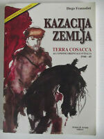 Kazacija Zemlja. Terra cosacca al confine orientale d'Italia (1944-45)-2015