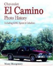 Chevrolet el Camino Photo History  GMC Sprint and Caballero 59 60 64 66 67 68 69