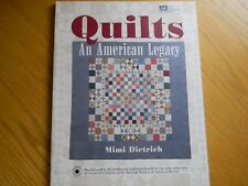 """""""QUILTS An American Legacy"""" by Mimi Dietrich 12 QUILTING PROJECTS w/instructions"""