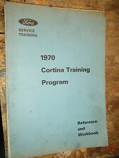 1970 FORD CORTINA SERVICE TRAINING PROGRAM MANUAL ORIGINAL FACTORY