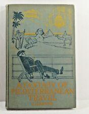 A FANTASY OF MEDITERRANEAN TRAVEL, S.G. BAYNE 1st Ed, 1909 Author Inscribed RARE