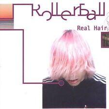 Rollerball : Real Hair CD