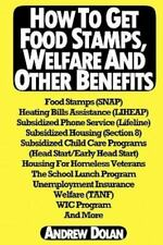 How to Get Food Stamps, Welfare and Other Benefits : Food Stamps (SNAP),...